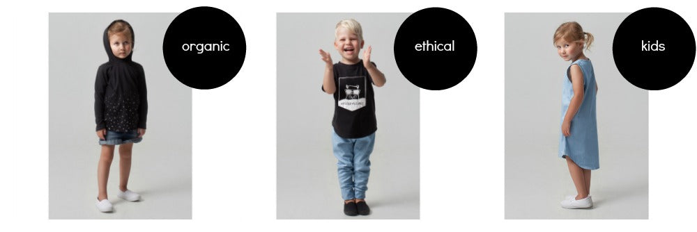 Welcome to our Kids Organic Clothing