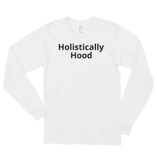 Holistically Hood Long Sleeve Light Tee