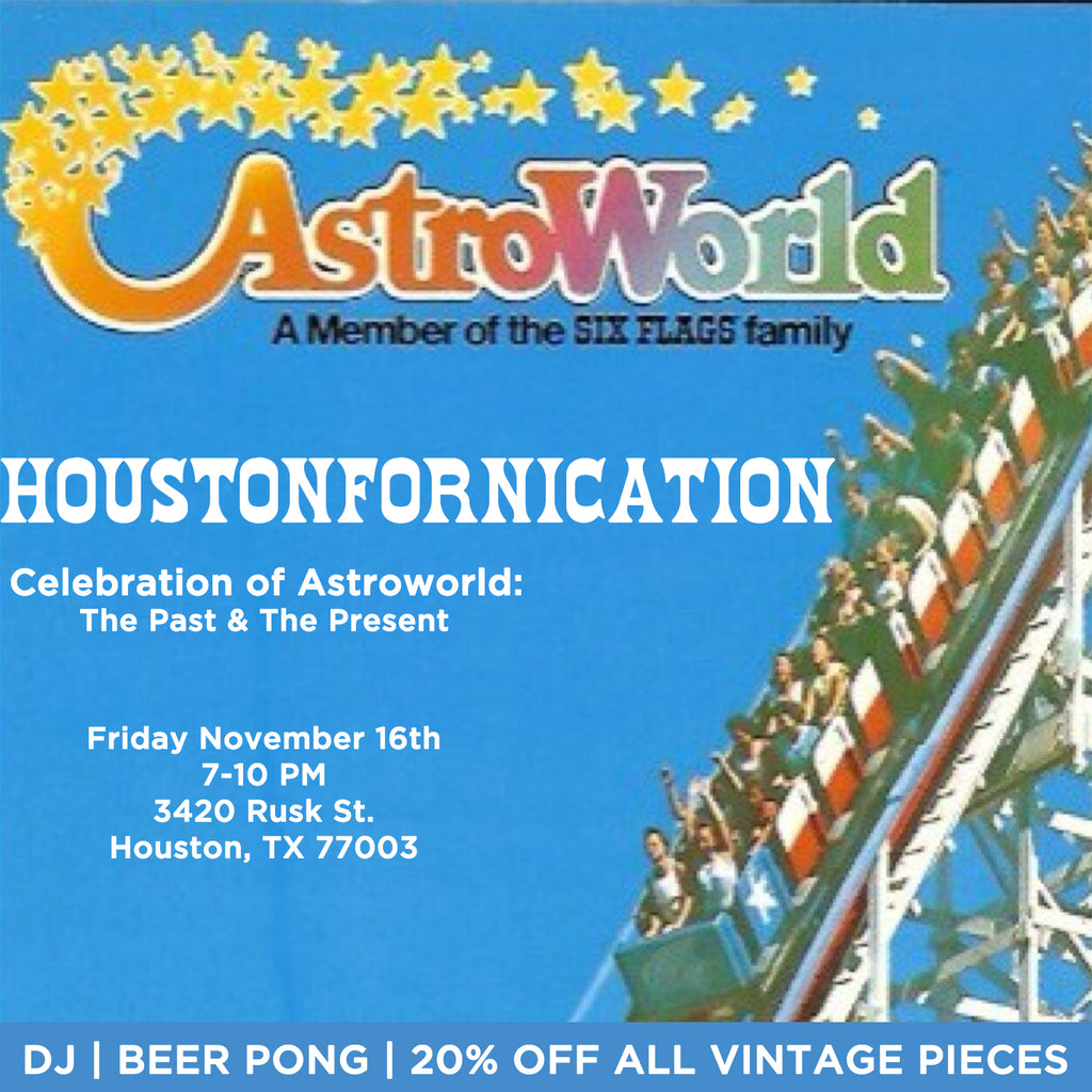 HOUSTONFORNICATION: An ASTROWORLD Celebration