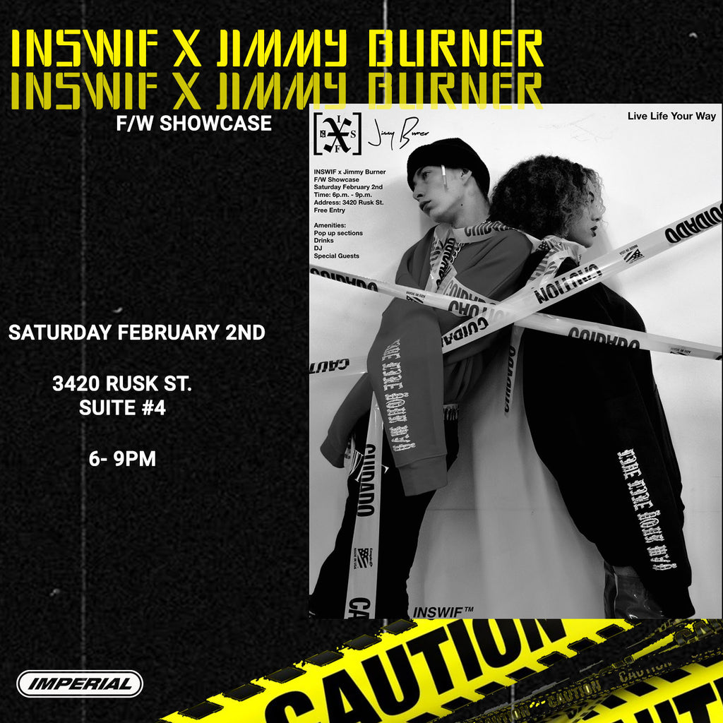 INSWIF x JIMMY BURNER: FALL/WINTER SHOWCASE