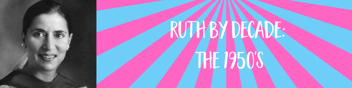 Ruth By Decade: 1950s