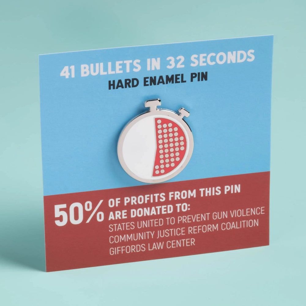 41 Bullets in 32 Seconds Pin