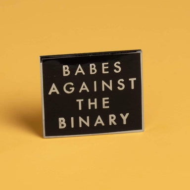 Babes Against the Binary Pin