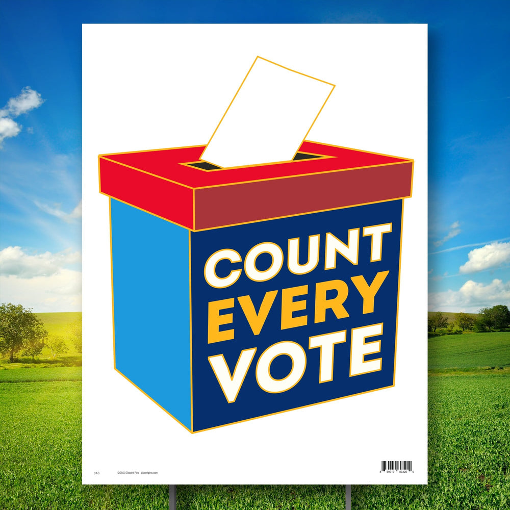 Count Every Vote Yard Sign