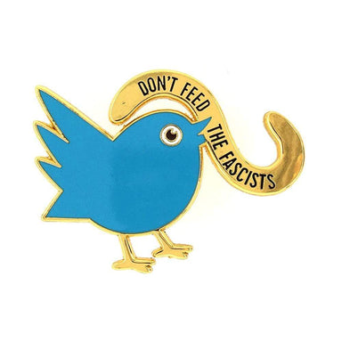 Don't Feed the Fascists Pin