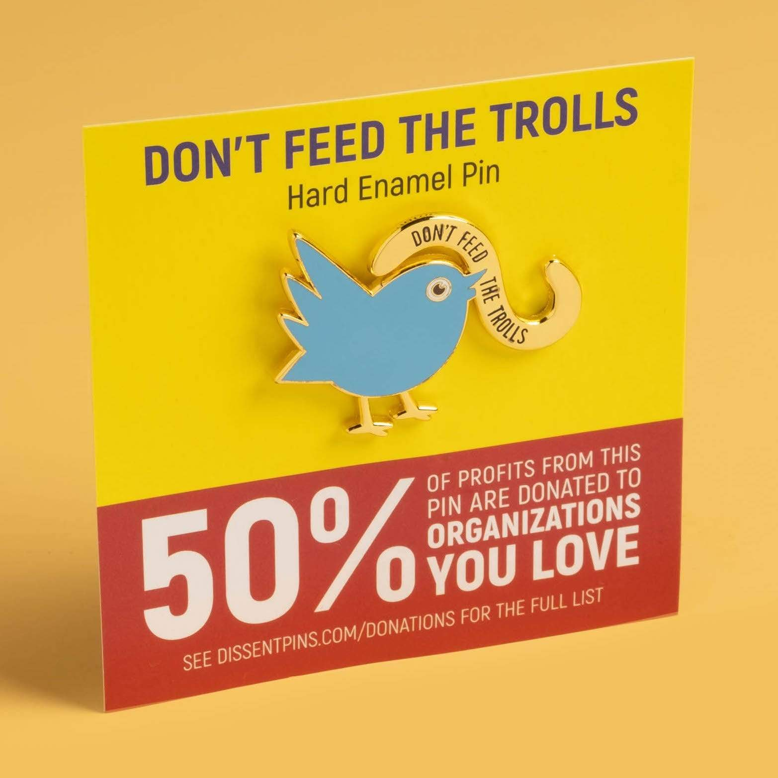 Don't Feed the Trolls Pin
