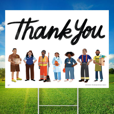 Essential Workers Thank You Yard Sign #1