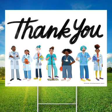 Essential Worker Thank You Yard Sign - Healthcare