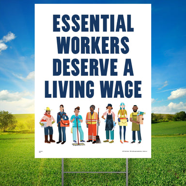 Pre-order: Essential Workers Deserve a Living Wage Yard Sign