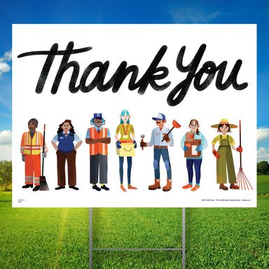 Essential Worker Thank You Yard Sign - Transportation, Sanitation, Maintenance and Warehouse