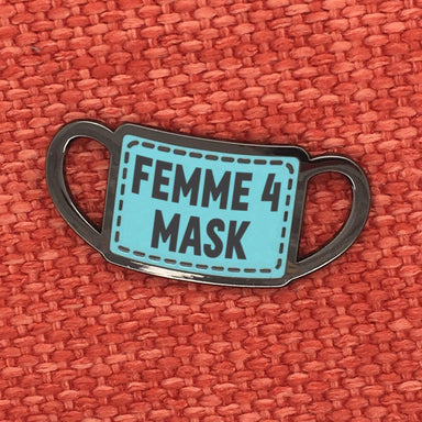 Pre-order: Femme for Mask Pin