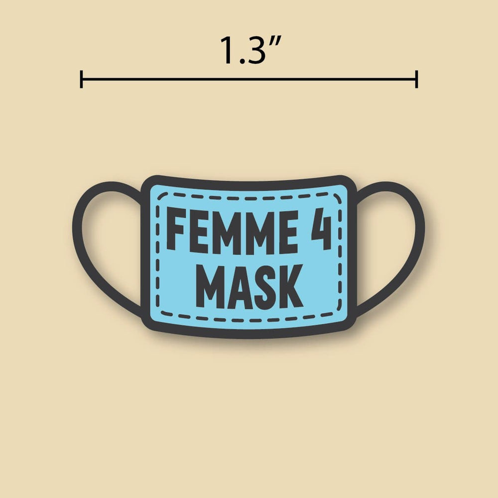 Femme for Mask Pin