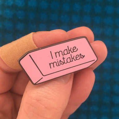 I Make Mistakes Pin