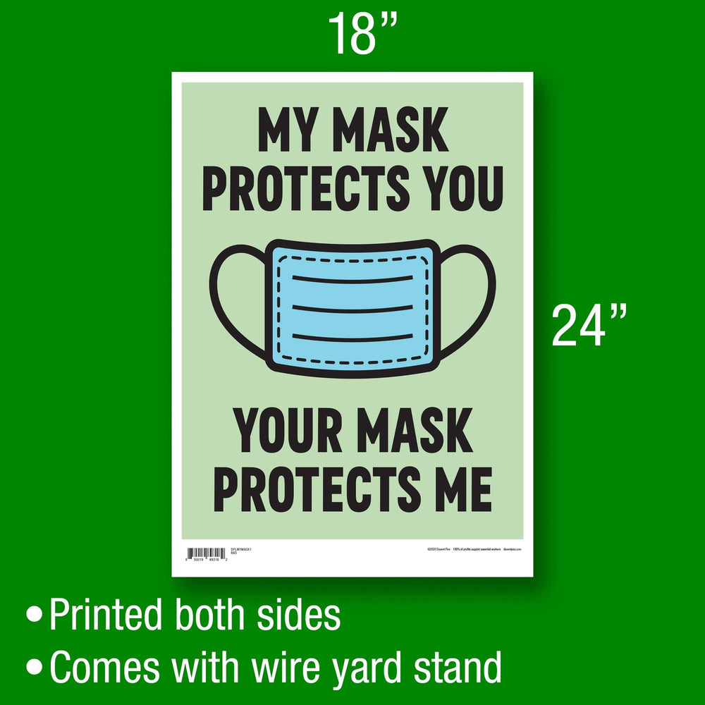 My Mask Protects You, Your Mask Protects Me Yard Sign