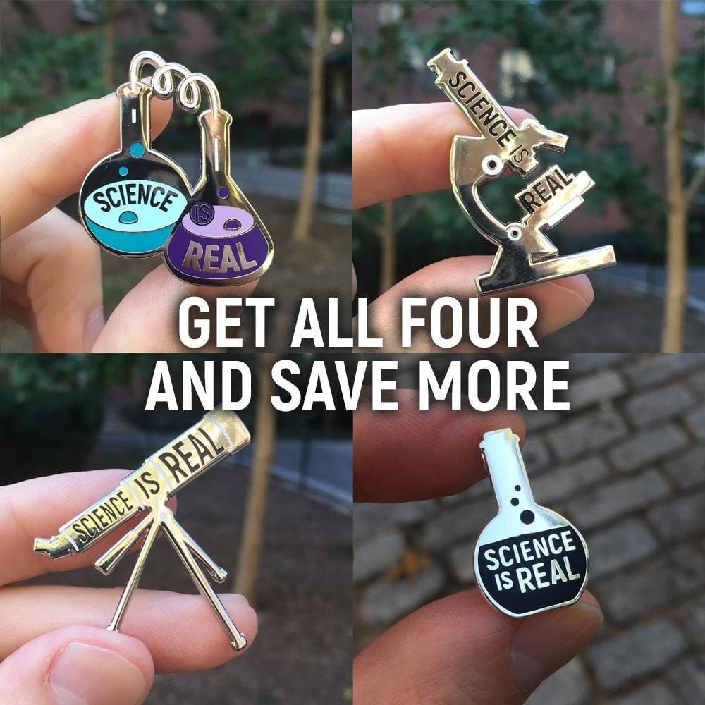 Science is Real Pins - Set of four