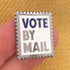Vote by Mail Pin