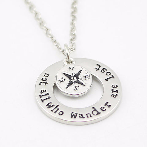 "Wanderlust Necklace "" Not All Who Wander Are Lost"", Inspirational Jewelry."