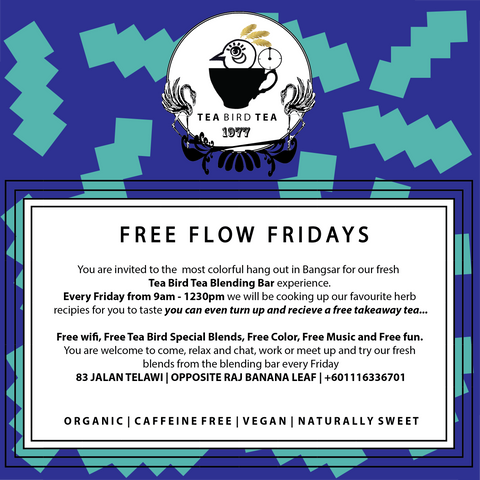 Tea Bird Tea Blending Bar Free Flow Fridays