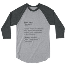 Mother Definition - 3/4 sleeve raglan shirt