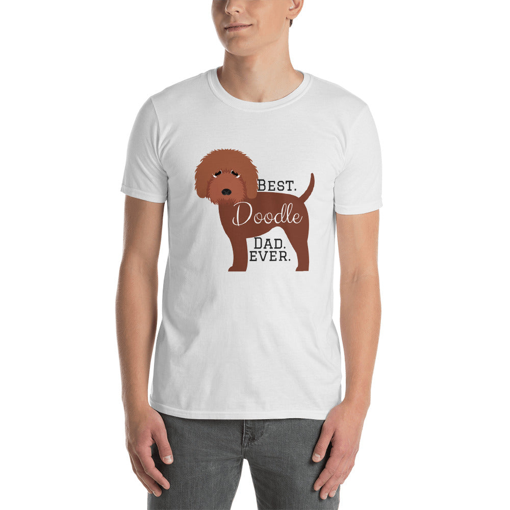 Best.Doodle.Dad.Ever. Chocolate W - Short-Sleeve Unisex T-Shirt