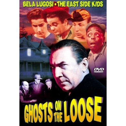 Ghosts on the Loose starring Bela Lugosi, East Side Kids DVD 2002 Alpha Video