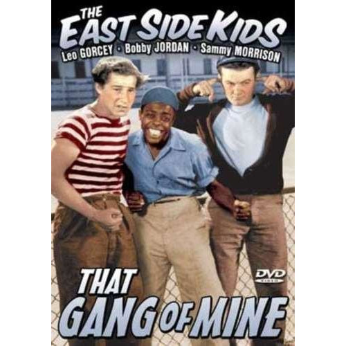 East Side Kids: That Gang of Mine DVD 2003 Alpha Video