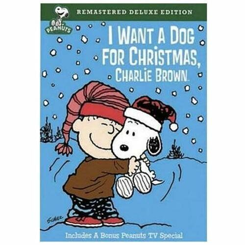 Peanuts I Want a Dog for Christmas, Charlie Brown DVD 2009 Deluxe Edition