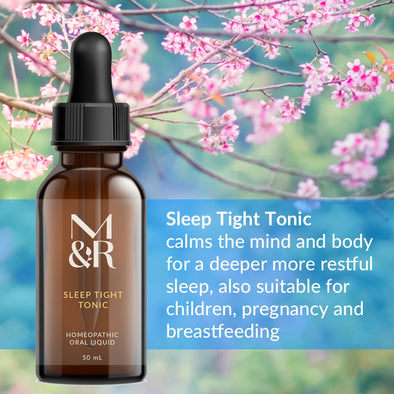 M&R Essentials Sleep Tight Tonic is a homeopathic tonic used to calm the mind and to encourage a restful sleep. It is is all natural and suitable for children, pregnancy and breastfeeding. It is safe, non-toxic, doesn't interfere with other medications and does not build up in the body.