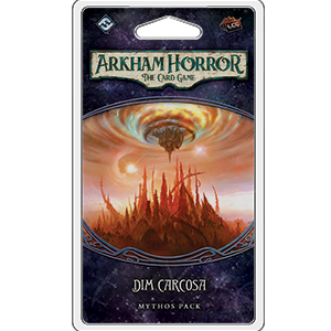 Dim Carcosa, The Path to Carcosa Mythos Pack 6