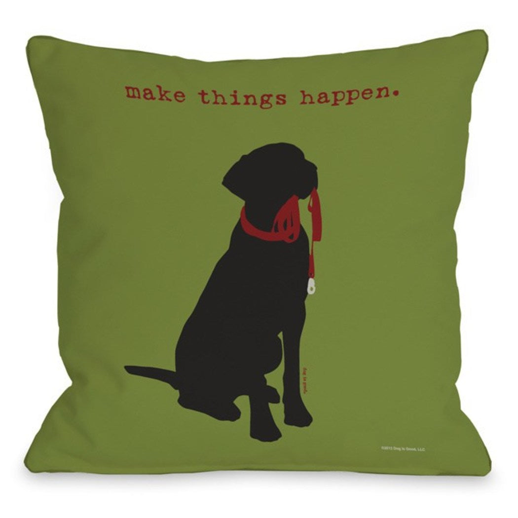 Make Thins Happen Throw Pillow Pet Animal Printed Sofa Pillow Adorable Dog Lover Theme Sofa Pillow Dog Cushions Dog Saying Square