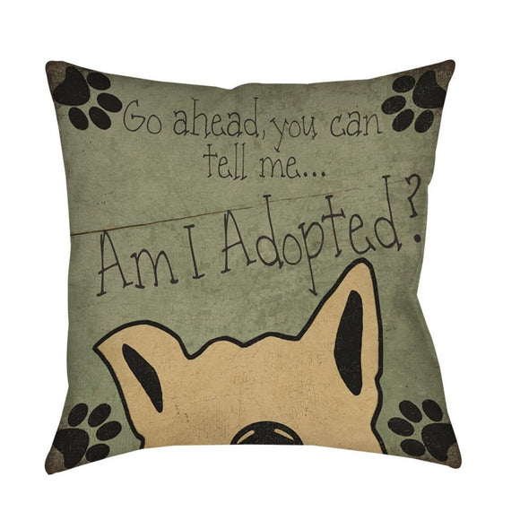 Am I Adopted Throw Pillow Pet Animal Printed Sofa Pillow Adorable Dog Lover Theme Sofa Pillow Dog sayings Cushions Dog Saying