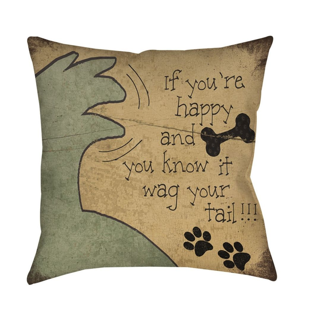 If You re happy You Know It Wag Your Tail Throw Pillow Pet Animal Printed Sofa Pillow Dog Lover Sofa Pillow Dog Cushions Square