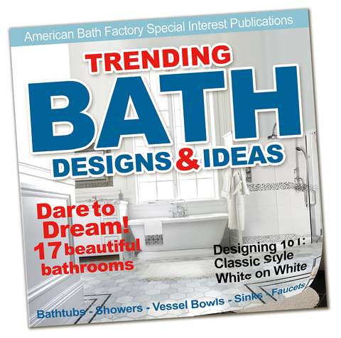 Trending Bath Designs & Ideas Booklet  Brochure - American Bath Factory