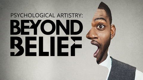 Psychological Artistry: Beyond Belief - 2019