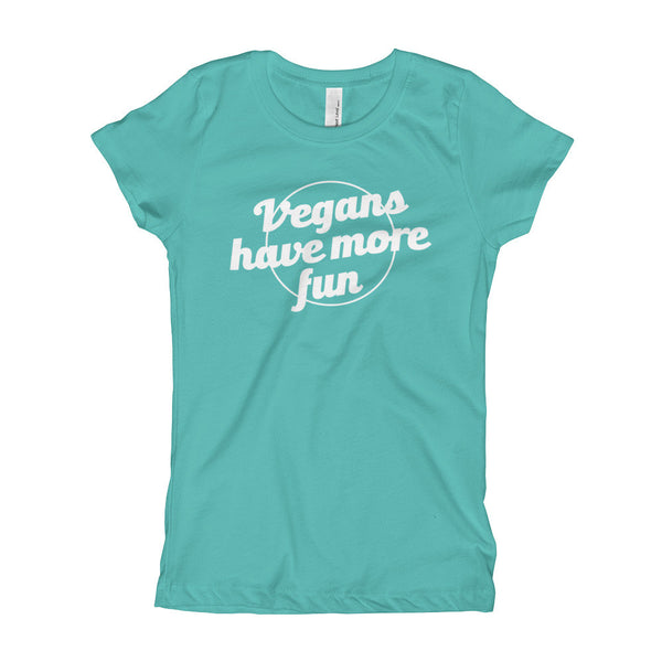 Girl's - Vegans Have More Fun - Tee