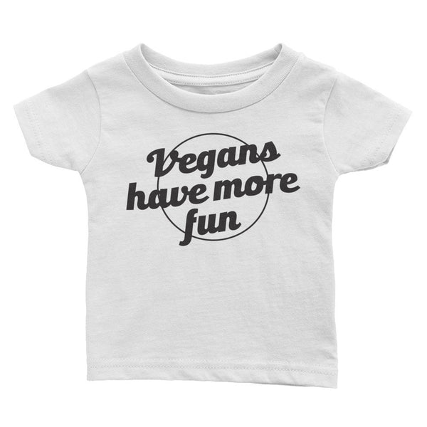 Infant - Vegans Have More Fun - Tee