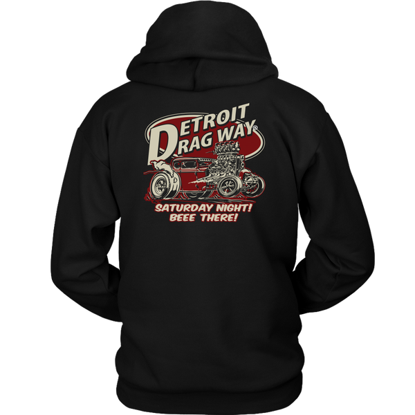 Detroit Dragway® BEEE THERE Hoodie Image On Back