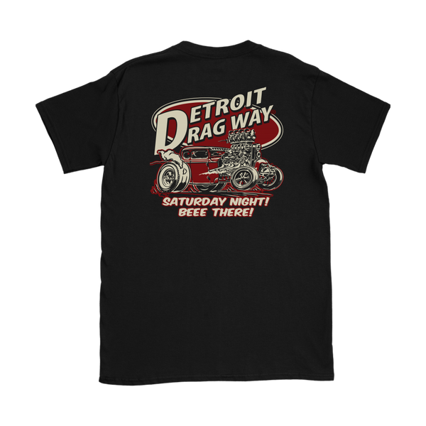 Detroit Dragway® Women's Saturday Night BEEE There T-Shirt