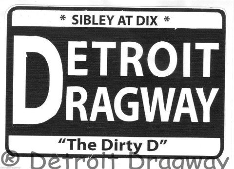 Detroit Dragway Dirty D Sticker/Decal