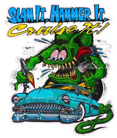 Slam It Hammer It Cruise It Sticker/Decal