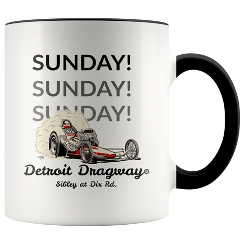 Detroit Dragway® Sunday,Sunday,Sunday Dragster Accent Mug