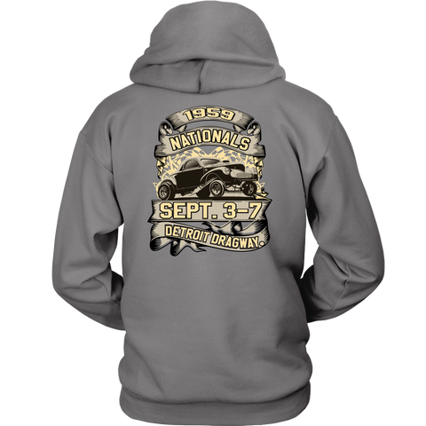 Detroit Dragway® 59 Nationals hoodie Image On Back
