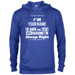 I'm Right Custom Hoodie