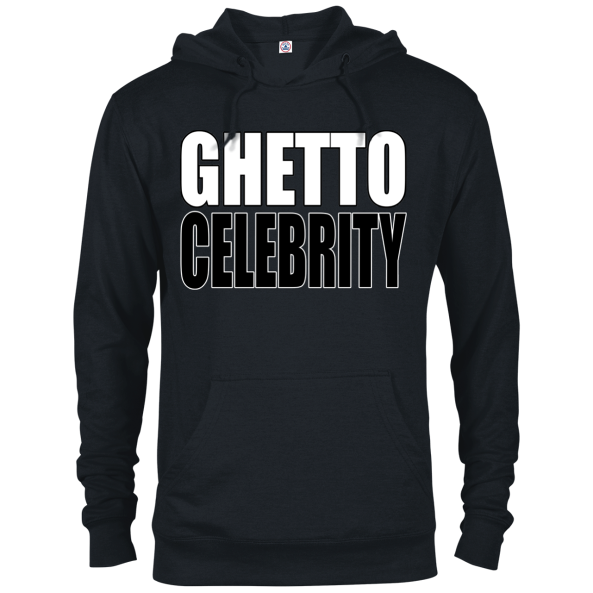 Ghetto Celebrity French Terry Hoodie