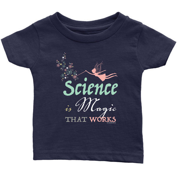 """Science is Magic"" Infant/Toddler T-shirt"
