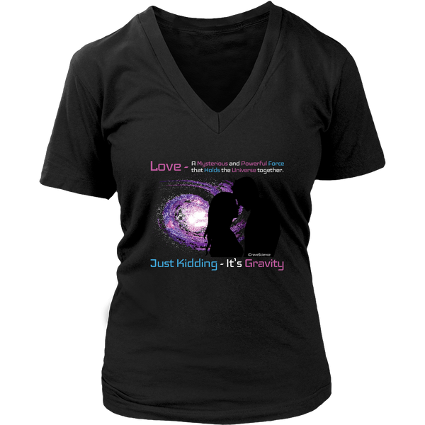Love - Powerful Force Holding the Universe Together. Just Kidding, It's Gravity!