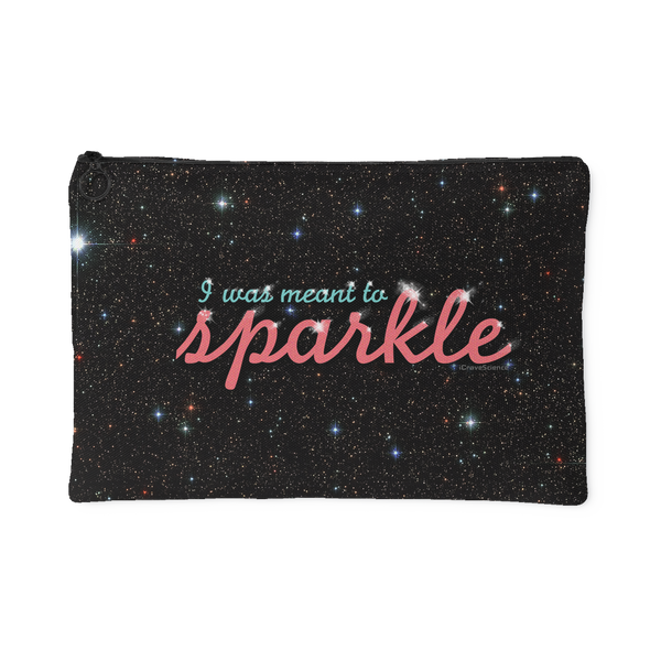 """Meant to Sparkle"" Pouch"