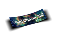 Stay Chasin' Tail V2