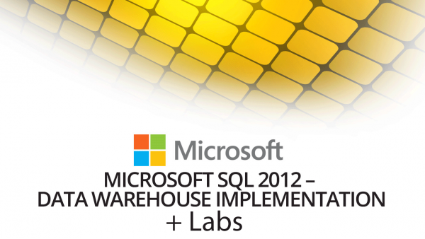 70-463 - Implementing a Data Warehouse with Microsoft SQL Server 2012 + Live Lab