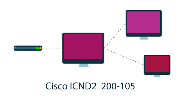 Cisco 200-105 ICND2 Interconnecting Cisco Networking Devices Part 2